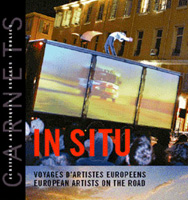 IN SITU, Voyages d'artistes européens